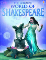 The Usborne Internet-linked World of Shakespeare by Anna Claybourne, Rebecca Treays