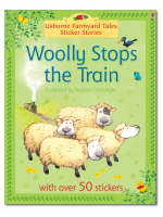Woolly Stops the Train by Heather Amery