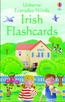 Usborne Everyday Words Irish Flashcards by Felicity Brooks