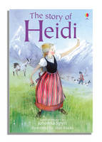 The Story of Heidi by Mary Sebag-Montefiore
