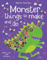 Monster Things to Make and Do by Rebecca Gilpin