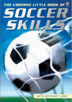 The Usborne Little Book of Soccer Skills by