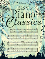 Easy Piano Classics by Kirsteen Rogers