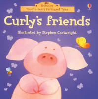 Curly's Friends by Phil Roxbee Cox