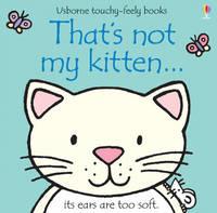 That's Not My Kitten by Fiona Watt