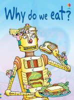 Why Do We Eat? by Stephanie Turnbull
