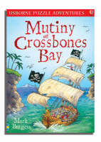 Mutiny at Crossbones Bay by Mark Burgess