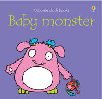 Baby Monster by Fiona Watt
