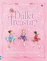 Little Ballet Treasury by Susanna Davidson, Katie Daynes