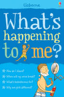 What's Happening to Me? Boy by Alex Frith