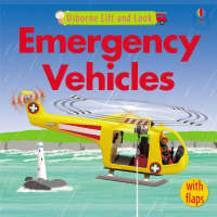 Emergency Vehicles by Felicity Brooks