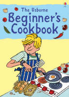 Beginners Cookbook by Fiona Watt
