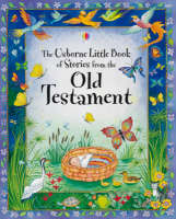 Little Book of Stories from the Old Testament by Heather Amery
