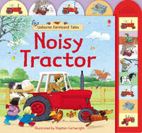 Farmyard Tales Noisy Tractor by Heather Amery