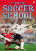 Complete Soccer School by Bob Bond