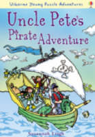 Uncle Pete's Pirate Adventure by Susannah Leigh