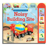 Noisy Building Site by Felicity Brooks