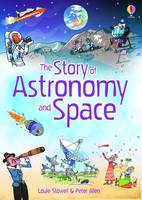 Astronomy and Space by Louie Stowell