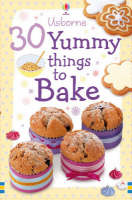 30 Yummy Things to Bake by Fiona Patchett