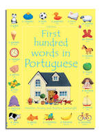 First Hundred Words in Portuguese by Mairi Mackinnon