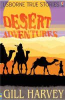 Desert Adventures by Gill Harvey