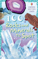 100 Rocks and Minerals to Spot by Philip Clarke