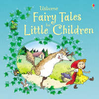 Fairy Tales for Little Children by Laura Parker