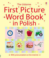 First Picture Word Book in Polish by Caroline Young, Dominika Boon