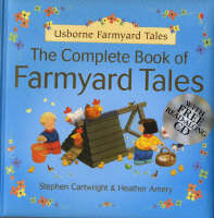 Complete Farmyard Tales by Heather Amery