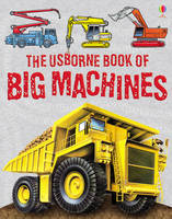 Big Machines by Harriet Castor