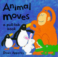 Animal Moves by Dawn Apperley