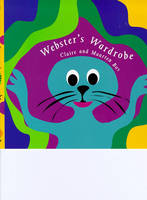 Webster's Wardrobe by Claire Bos