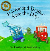 Tractor and Digger by Jim Eldridge