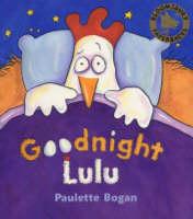 Goodnight Lulu by Paulette Bogan