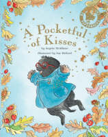 A Pocketful of Kisses by Angela McAllister