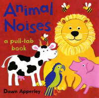 Animal Noises by Dawn Apperley