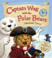 Captain Wag and the Polar Bears by Michael Terry