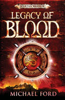 Legacy of Blood Spartan 3 by Michael Ford