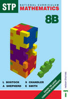 STP National Curriculum Mathematics Revised Pupil Book 8B by L. Bostock, A. Shepherd, F. S. Chandler, Ewart Smith