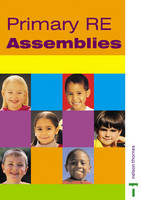 Primary RE Assemblies by Louis Fidge