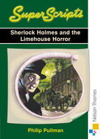 Superscripts - Sherlock Holmes and the Limehouse Horror by Philip Pullman