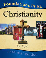 Foundations in RE Christianity by Ina Taylor