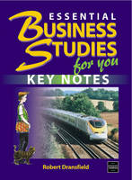 Essential Business Studies for You Key Notes by Robert Dransfield