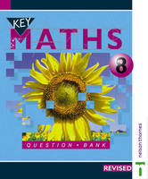 Key Maths Question Bank File by David Baker, Barbara Job, Paul Hogan, Irene Patricia Verity