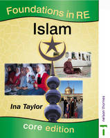 Foundations in RE - Islam by Ina Taylor