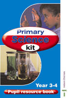 Primary Science Kit Pupil Resource File by Rosemary Sherrington