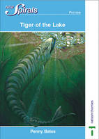 The Tiger of the Lake by Penny Bates