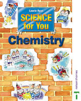 Science for You Student's Book Chemistry by Nick Paul, Lawrie Ryan, Mark Pinsent
