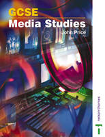 GCSE Media Studies by John Price