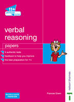 11+ Personal Tutor Verbal Reasoning Papers Multiple Choice Version by Frances Down